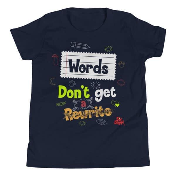 Sir Dapp! Words Dont Get a Rewrite Navy T-Shirt